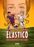 """""""Elastico når du må tape alt for å vinne"""" av Michael Stilson"""