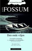 """""""Den onde viljen - en Konrad Sejer-krim"""" av Karin Fossum"""