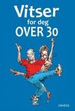 """""""Vitser for deg over 30"""" av Stuart Macfarlane"""