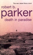"""Death in paradise - a Jesse Stone novel"" av Robert B. Parker"