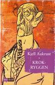 """Krokryggen"" av Kjell Aukrust"
