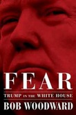 """Fear - Trump in the White House"" av Bob Woodward"