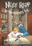 """""""Nelly Rapp og trollmannens bok"""" av Martin Widmark"""