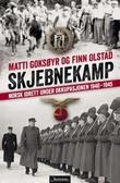 """""""Skjebnekamp norsk idrett under okkupasjonen 1940-1945"""" av Matti Goksøyr"""