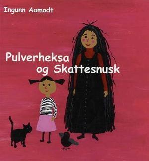"""""""Pulverheksa og Skattesnusk"""" av Ingunn Aamodt"""