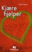 """""""Kjære hjelper"""" av Berit Waal"""