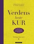 """""""Verdens beste kur - vekttap som varer"""" av Christian Bitz"""