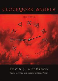 """""""Clockwork Angels - The Novel"""" av Kevin J. Anderson"""