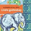 """""""Livets godteskap"""" av Alexander McCall Smith"""
