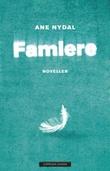 """""""Famlere"""" av Ane Nydal"""