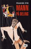 """""""Mann på deling"""" av Frances Pye"""