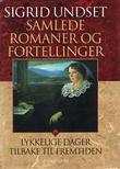 """""""Samlede romaner og fortellinger. Bd. 19"""" av Sigrid Undset"""