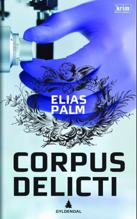 """Corpus delicti"" av Elias Palm"