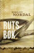 """""""Ruts bok - roman"""" av Bergljot K. Nordal"""