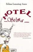 """""""Hotel Selma"""" av Selma Lønning Aarø"""