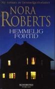 """""""Hemmelig fortid"""" av Nora Roberts"""