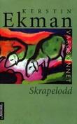 """""""Vargskinnet - skrapelodd"""" av Kerstin Ekman"""
