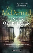 """Under overflaten"" av Val McDermid"