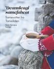 """""""Deanuleagi sámefáhcat"""" av Kirsti-Synnøve Suongir"""