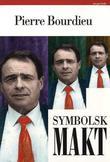 """""""Symbolsk makt - artikler i utvalg"""" av Pierre Bourdieu"""