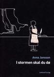 """""""I stormen skal du dø - lettlest krim"""" av Anna Jansson"""