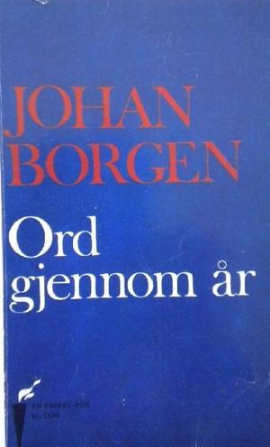 """""""Ord gjennom år"""" av Johan Borgen"""
