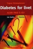 """""""Diabetes for livet aldri fred å få?"""" av Yngvar Christophersen"""