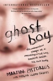 """""""Ghost boy - the miraculous escape of a misdiagnosed boy trapped inside his own body"""" av Martin Pistorius"""