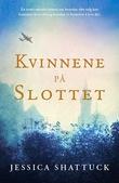 """""""Kvinnene på slottet"""" av Jessica Shattuck"""