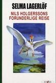"""""""Nils Holgerssons forunderlige reise"""" av Selma Lagerlöf"""