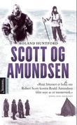 """""""Scott og Amundsen"""" av Roland Huntford"""