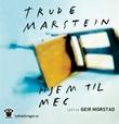 """""""Hjem til meg"""" av Trude Marstein"""