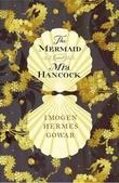 """""""The mermaid and Mrs Hancock"""" av Imogen Hermes Gowar"""