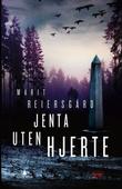 """""""Jenta uten hjerte kriminalroman"""" av Marit Reiersgård"""