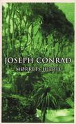 """""""Mørkets hjerte"""" av Joseph Conrad"""