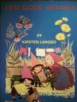 """""""Fem gode venner"""" av Kirsten Langbo"""