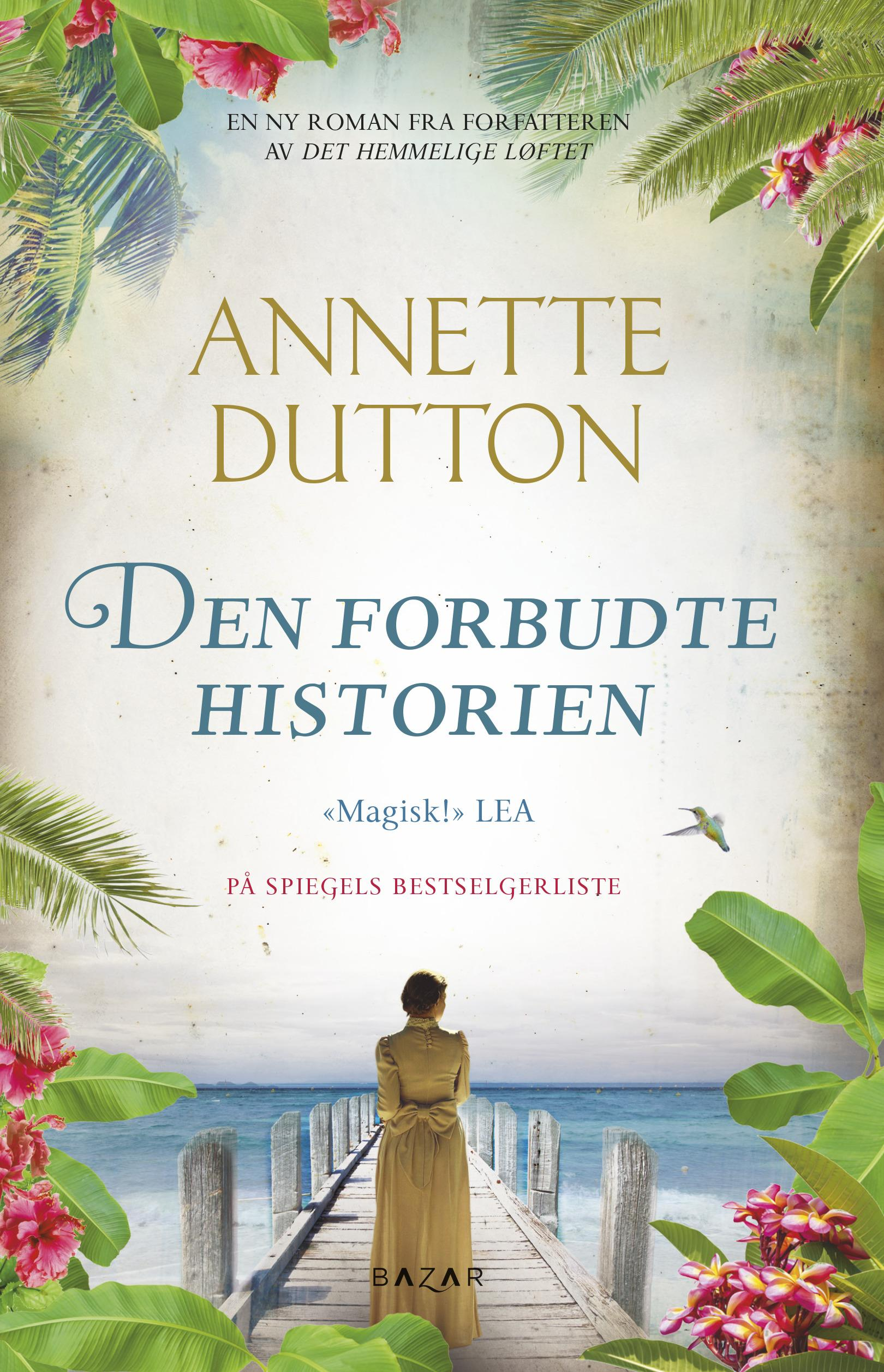 """""""Den forbudte historien"""" av Annette Dutton"""