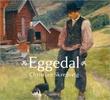 """""""Eggedal - Christian Skredsvig"""" av Kjersti Sundt Sissener"""