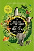 Omslagsbilde av En ytterst interessant bok om dyrenes verden