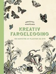 """""""Kreativitet og mindfulness. Fargelegging som gir ro i sjelen. 100 mønstre av planter og dyr til å fargelegge selv"""""""