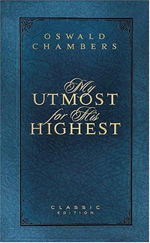"""""""My Utmost for His Highest"""" av Oswald Chambers"""