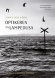 """""""Optikeren på Lampedusa"""" av Emma Jane Kirby"""