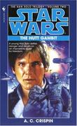 """The Hutt gambit Han Solo trilogy"" av Ann C. Crispin"