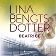 """Beatrice"" av Lina Bengtsdotter"