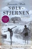 """""""Sølvstjernen en roman"""" av Jeannette Walls"""