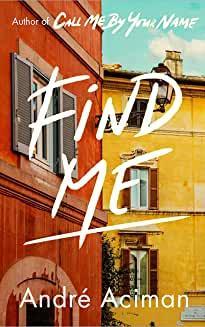 """""""Find me"""" av André Aciman"""