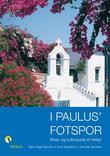 """""""I Paulus' fotspor - bibel- og kulturguide til Hellas"""" av Bjørn Helge Sandvei"""