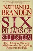 """The Six Pillars of Self-Esteem"" av Nathaniel Branden"