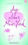 """""""Jeg elsker New York"""" av Lindsey Kelk"""