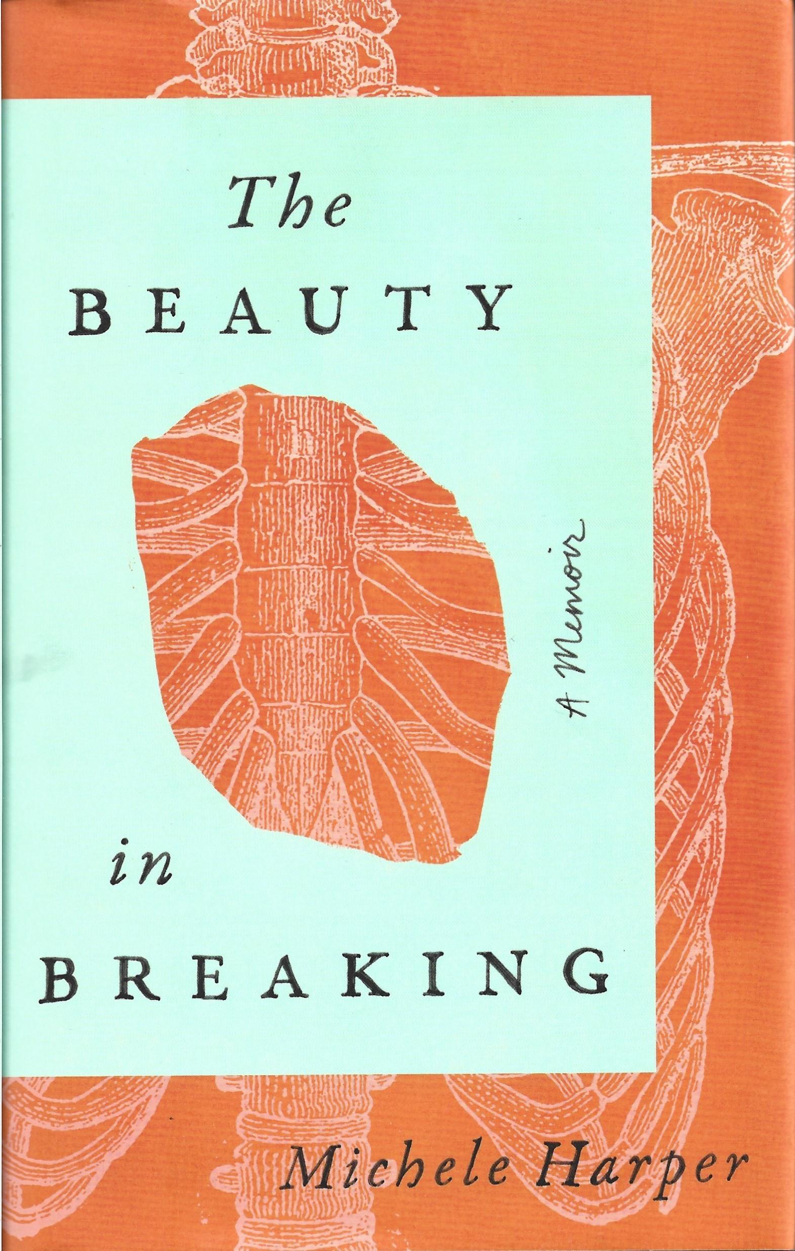 """""""The Beauty in Breaking - A Memoir"""" av Michele Harper"""